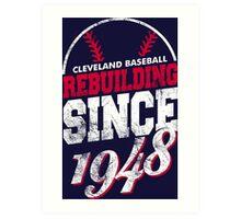 Cleveland Baseball Rebuilding Art Print