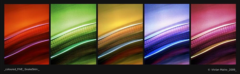 _coloured_FIVE_:SnakeSkin:_ by Vivian V  Mairo