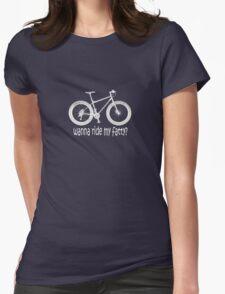 wanna ride my fatty? Womens Fitted T-Shirt
