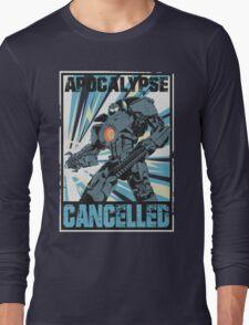 Apocalypse Cancelled Long Sleeve T-Shirt