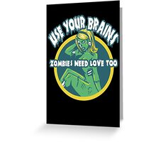 Use Your Brains Greeting Card