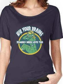 Use Your Brains Women's Relaxed Fit T-Shirt