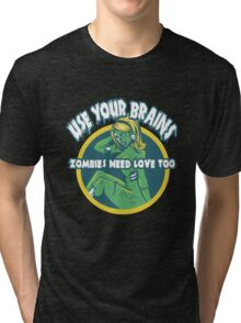 Use Your Brains Tri-blend T-Shirt