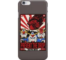 Prevent the Drop iPhone Case/Skin