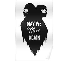 Silhouettes - May We Meet Again Poster