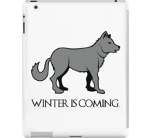 """Grey Dire-Wolf, """"Winter is Coming"""" Design Quote iPad Case/Skin"""