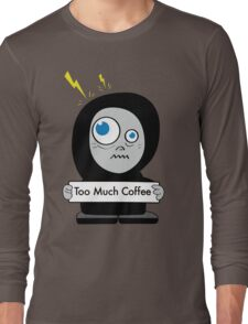 Orange Funny Too Much Coffee T-Shirt
