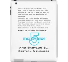 Babylon 5 Endures! (light background) iPad Case/Skin