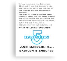 Babylon 5 Endures! (light background) Canvas Print