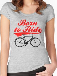 Born To Ride Bike Design Women's Fitted Scoop T-Shirt