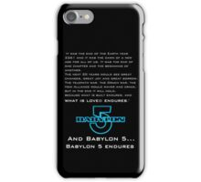 Babylon 5 Endures! iPhone Case/Skin