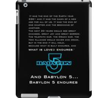 Babylon 5 Endures! iPad Case/Skin