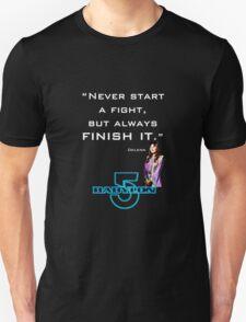 Babylon 5 - Never start a fight (for dark backgrounds) T-Shirt