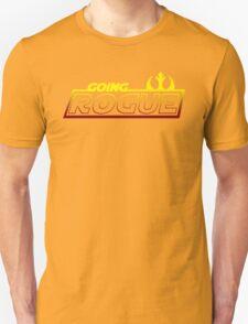 Going Rogue Unisex T-Shirt
