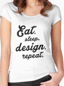 Eat.Sleep.Design.Repeat.  Women's Fitted Scoop T-Shirt