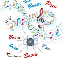 Boom Boom Pow-Music! by FLOWERDREAMER