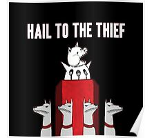Hail to the Thief Poster