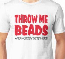 THROW ME BEADS Unisex T-Shirt