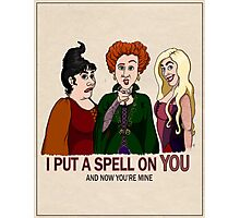 I Put A Spell On You Photographic Print