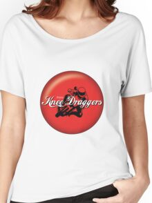 Enjoy... Knee Draggers Women's Relaxed Fit T-Shirt