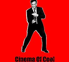 Cinema Of Cool - Tarantino by FKstudios