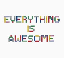 Everything is Awesome Baby Tee