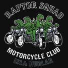 Raptor Squad Motorcycle Club by Tabner