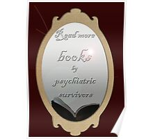 Read more books by psychiatric survivors Poster