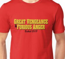 Great Vengeance and Furious Anger Unisex T-Shirt