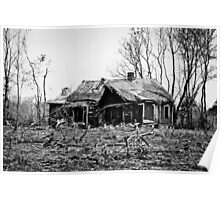 Very Dilapidated House in Black and White Poster