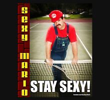 SexyMario MEME - Stay Sexy 2 Unisex T-Shirt