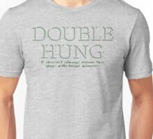 DOUBLE HUNG Unisex T-Shirt