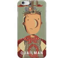 quailman movie poster iPhone Case/Skin