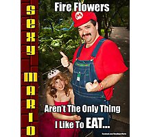 SexyMario MEME - Fire Flowers Aren't The Only Thing I Like To Eat! Photographic Print