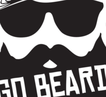 Go Beard Or Go Home Sticker