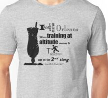 Training at Altitude in New Orleans Unisex T-Shirt