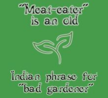 Meat-eaters phrase by SpiderSteph