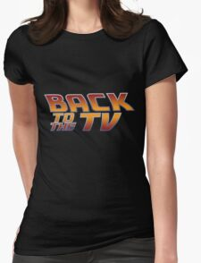 Back To The TV Womens Fitted T-Shirt