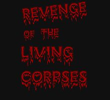 Revenge Of The Living Corpse RED Unisex T-Shirt