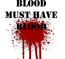 Blood Must have blood - english by paton