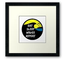 Eat sleep waves repeat Framed Print