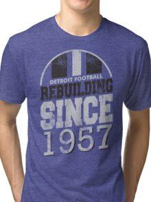 Detroit Football Rebuilding Tri-blend T-Shirt