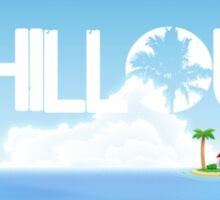 Chillout - Island Sticker