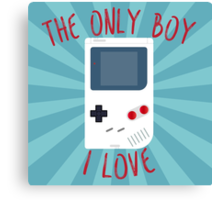 The only boy I LOVE! Canvas Print