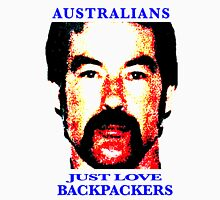 Australians Just Love Backpackers Unisex T-Shirt