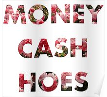 Money, Cash, Hoes rose texture Poster