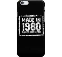 Made In 1980 Aged To Perfection - TShirts & Hoodies iPhone Case/Skin