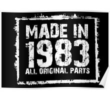 Made In 1983 All Original Parts - Funny Tshirts Poster
