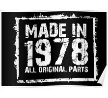 Made In 1978 All Original Parts - Custom Tshirts Poster
