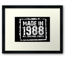 Made In 1988 All Original Parts - Funny Tshirts Framed Print